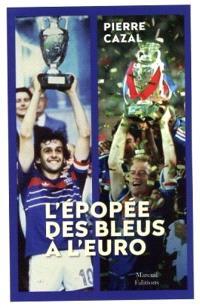 L'épopée des Bleus à l'Euro : 1958-2021