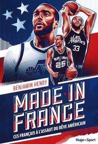 Made in France : ces Français à l'assaut du rêve américain