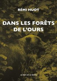 Dans les forêts de l'ours