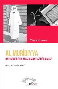 Al murîdiyya : une confrérie musulmane sénégalaise