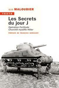 Les secrets du jour J : opération Fortitude, Churchill mystifie Hitler