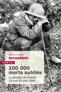 100.000 morts oubliés : la bataille de France, 10 mai-25 juin 1940