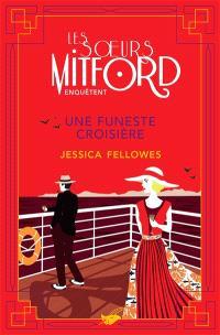Les soeurs Mitford enquêtent, Une funeste croisière