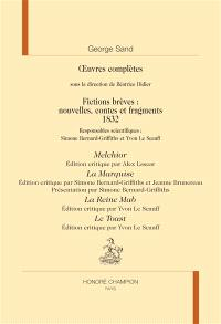 Oeuvres complètes, Fictions brèves : nouvelles, contes et fragments, 1832