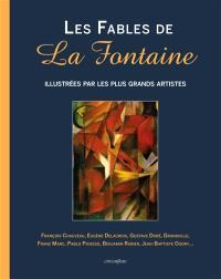 Les fables de La Fontaine : illustrées par les plus grands artistes