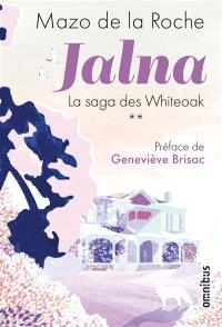 Jalna : la saga des Whiteoak. Volume 2