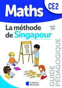 Maths, la méthode de Singapour, CE2 : guide pédagogique