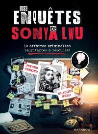 Les enquêtes de Sonya Lwu : 10 affaires criminelles palpitantes à résoudre !