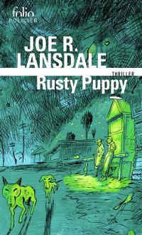 Rusty Puppy : une enquête de Hap Collins et Leonard Pine : thriller