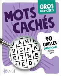 Mots cachés  : 90 grilles thématiques