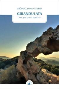 Girandulata : du cap Corse à Bonifacio