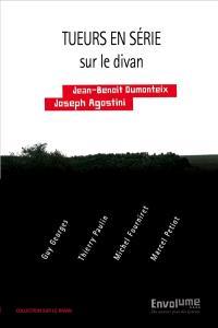 Tueurs en série sur le divan : Guy Georges, Thierry Paulin, Michel Fourniret, Marcel Petiot