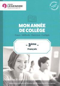Mon année de collège : français 3e : cours, méthode, exercices, corrigés
