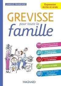 Grévisse pour toute la famille : expression écrite et orale