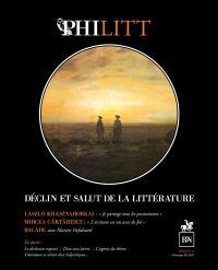 Philitt. n° 11, Déclin et salut de la littérature