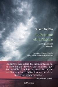 La femme et la nature : le rugissement en son sein