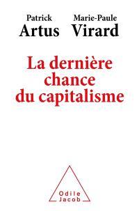 La dernière chance du capitalisme