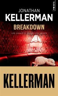 Breakdown : une enquête d'Alex Delaware