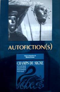 Autofiction(s)