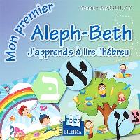J'apprends à lire l'hébreu : mon premier aleph-beth