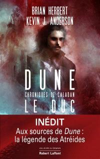 Dune : chroniques de Caladan. Volume 1, Le duc