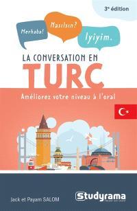 La conversation en turc : améliorez votre niveau à l'oral