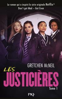 Les justicières. Volume 1