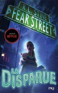 Fear street. Volume 1, La disparue
