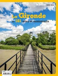 Festin (Le), hors série, La Gironde en 101 sites et monuments