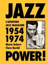 Jazz power ! : l'aventure Jazz magazine, 1954-1974 : exposition dans le cadre des Rencontres d'Arles 2021