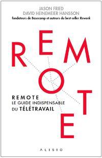 Remote : le guide indispensable du télétravail