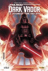 Star Wars : Dark Vador : le seigneur noir des Sith. Volume 1, L'élu