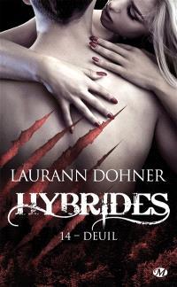 Hybrides. Volume 14, Deuil