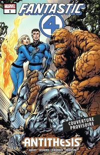 Fantastic Four : antithèse