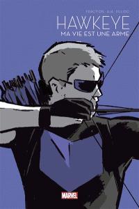 Hawkeye, Ma vie est une arme