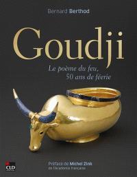 Goudji : le poème du feu, 50 ans de féerie : exposition, Nice, Musée Masséna, de juillet à septembre 2021