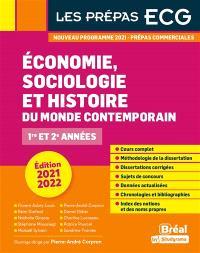 Economie, sociologie et histoire du monde contemporain 2021-2022 : prépas commerciales 1re et 2e années : nouveau programme 2021
