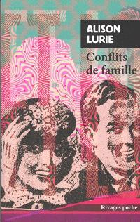 Conflits de famille - Alison Lurie