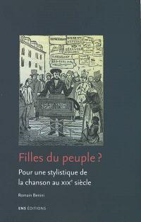 FIlles du peuple ? : pour une stylistique de la chanson au XIXe siècle
