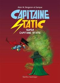 Capitaine Static, Super Capitaine Static