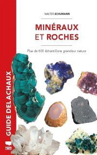 Minéraux et roches : plus de 600 échantillons grandeur nature