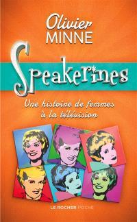 Speakerines : une histoire de femmes à la télévision