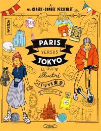 Paris versus Tokyo : le guide illustré