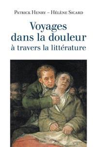 Voyages dans la douleur à travers la littérature