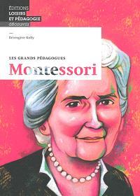 Montessori : les grands pédagogues