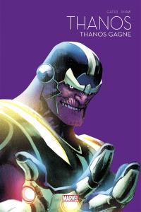 Thanos, Thanos gagne