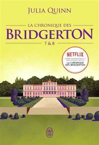 La chronique des Bridgerton. Volume 7 & 8