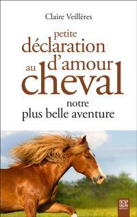 Petite déclaration d'amour au cheval : notre plus belle aventure
