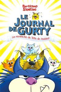 Le journal de Gurty, La revanche de Tête de fesses