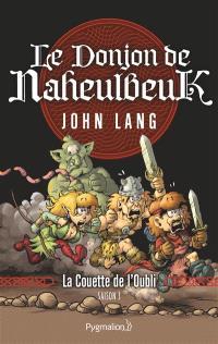 Le donjon de Naheulbeuk. Volume 1, La couette de l'oubli : saison 3
